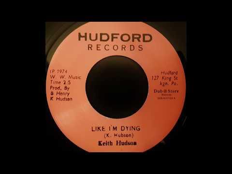 KEITH HUDSON - Like I'm Dying [1974]
