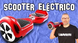 Scooter Eléctrico o Self Balancing | Review en Español