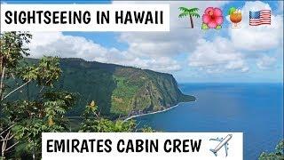 Emirates Cabin Crew: Sightseeing on the Big Island, Hawaii Part 2