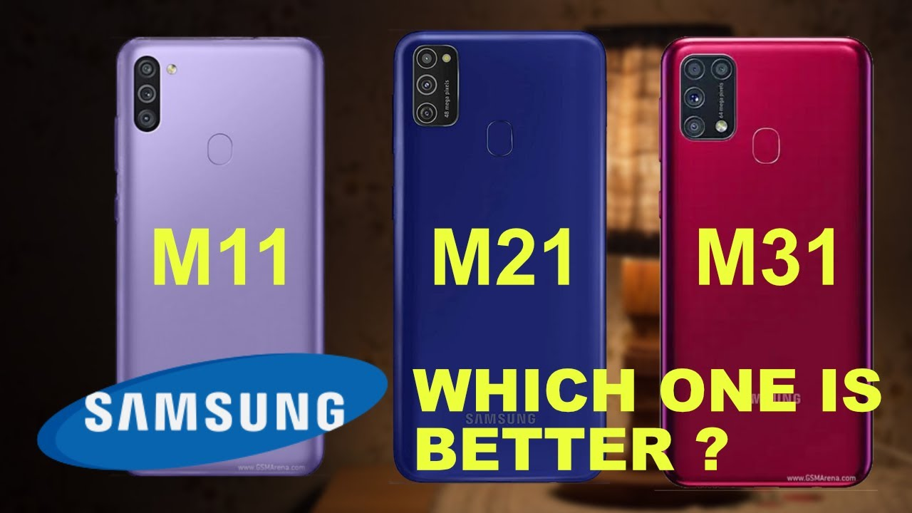 Comparison samsung galaxy m11 vs samsung galaxy m21 vs samsung galaxy m31