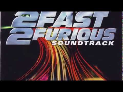 02 - Act a Fool - 2 Fast 2 Furious Soundtrack