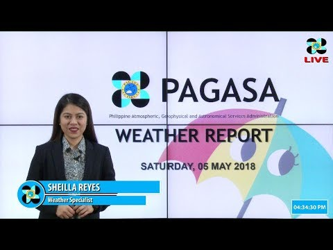 Public Weather Forecast Issued at 4:00 PM May 05, 2018