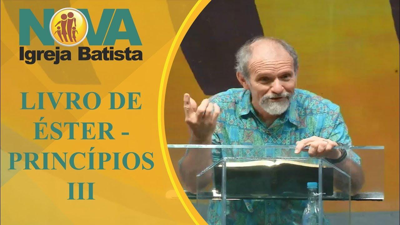 PRINCIPIOS DO LIVRO DE ESTER - III