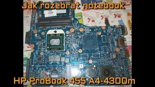 Jak rozebrat notebook HP ProBook 455 A4 4300m