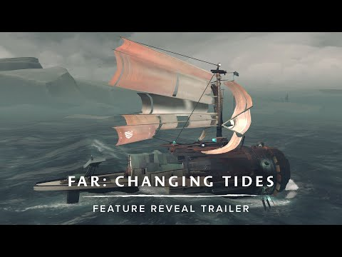 FAR: Changing Tides | Feature Reveal Trailer