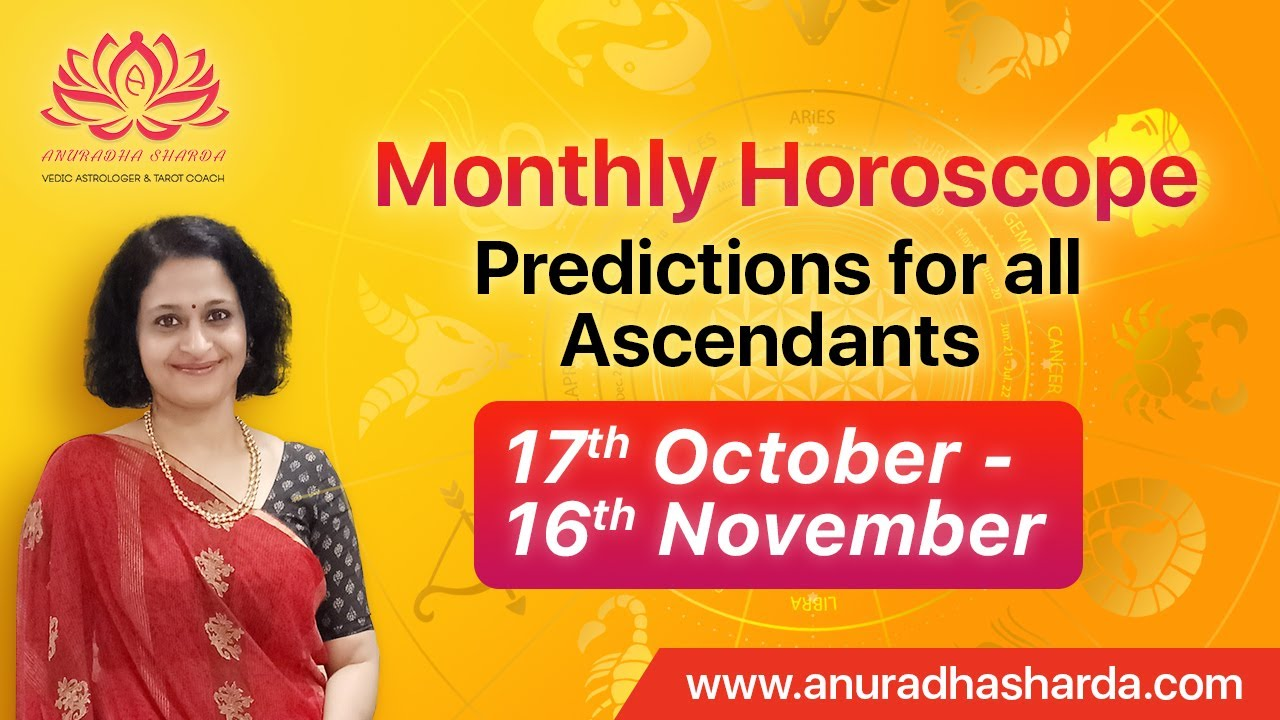 Monthly Horoscope Predictions For All Ascendants October November 2020 Sun Transit Youtube Get a forecast for all zodiac signs to help you tackle this month! monthly horoscope predictions for all ascendants october november 2020 sun transit