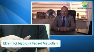 Eklem İçi biyolojik Tedavi Metodları