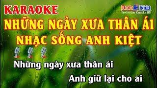 Karaoke | Những Ngày Xưa Thân Ái | Tone Nam |