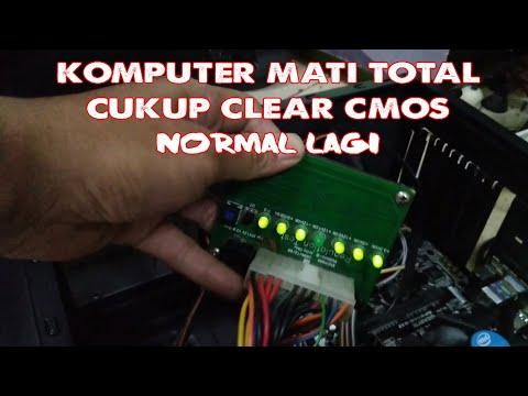 MENGATASI KOMPUTER MATI TOTAL DENGAN CARA CLEAR CMOS 100% AMPUH