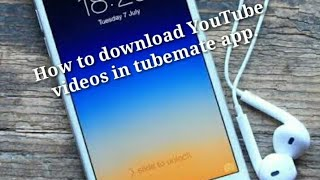 How to download YouTube videos from tube mate app./by  A J