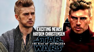 The Rise Of Skywalker Hayden Christensen Exciting News Revealed! (Star Wars Episode 9)