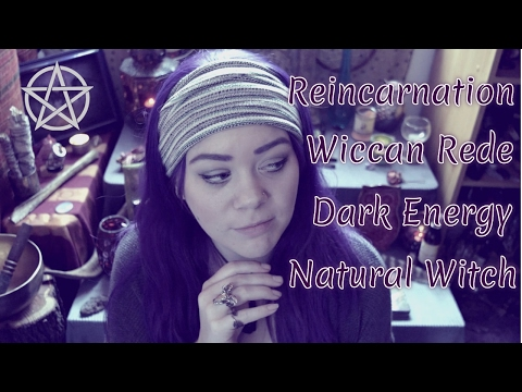Wiccan Rede, Reincarnation, BoS, A Natural Born Witch? || Q&A Part 2