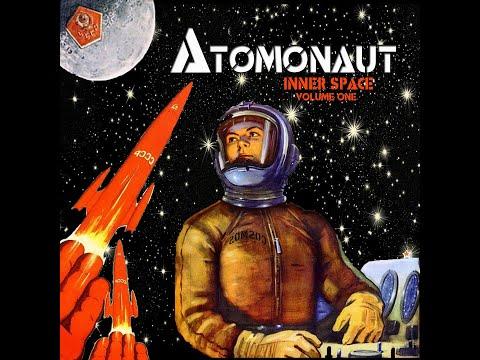 Atomonaut - Inner Space Vol. 1 (2018) (Full Album)