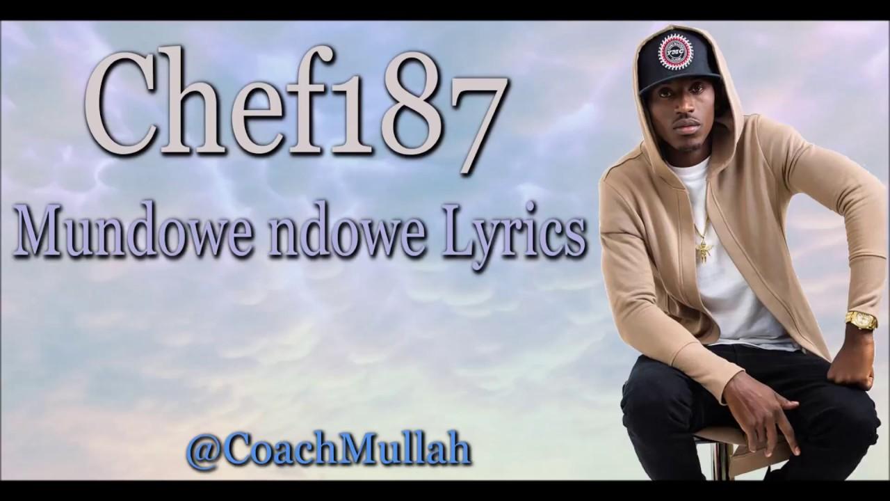Download Chef 187 - Mundowe Ndowe (Lyrics) Zambian Music
