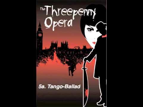 Threepenny Opera Tango Ballad