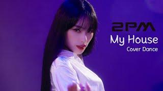 MiSO(미소)_'2PM(투피엠)-My house(우리집)'Cover Dance 커버댄스