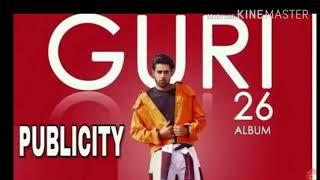 Guri- PUBLICITY (FULL SONG) DJ Flow /LATAST PUNJABI SONGS 2018/Mukesh Lohian
