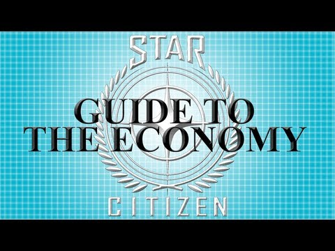 Star Citizen will feature an economy system 'equally in-depth' to its combat
