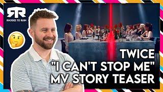 "TWICE (트와이스) - ""I Can't Stop Me"" MV Story Teas…"