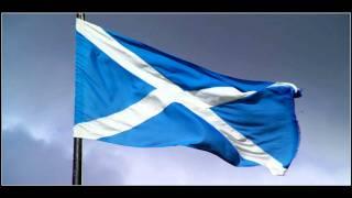 Scotland national anthem- FLOWER OF SCOTLAND