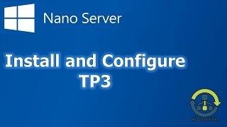 How to install Windows Nano Server (Step by Step guide)