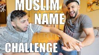 HILARIOUS MUSLIM NAME CHALLENGE!!