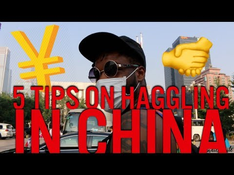 5 TIPS ON HAGGLING IN CHINA | S.02 EP.16