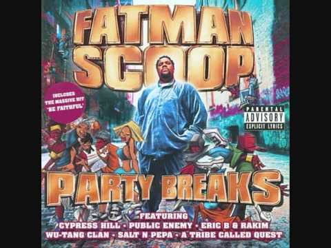 Fatman Scoop Ft Crooklyn Clan  Be FaithfulPut Your Hands Up