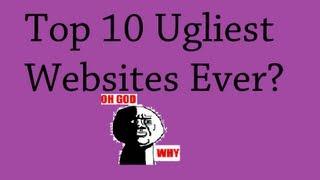 Top 10 Ugliest Websites Ever!