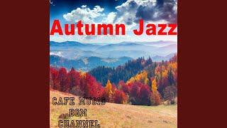Last Autumn Jazz