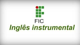 Inglês Instrumental módulo 3 aula 11