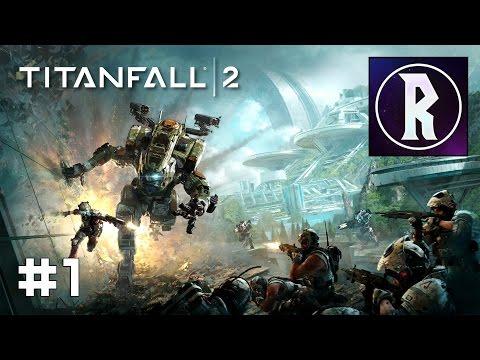 Titanfall 2 #1 - The Pilot's Gauntlet
