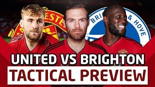 Lukaku's BACK! Brighton v Manchester United | Tactical Preview