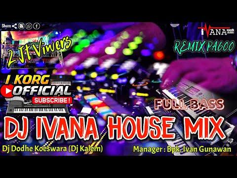 DJ IVANA MIX ORGEN TUNGGAL IVANA MUSIC  FULL KDJ DODY MUARADUA OKU SELATAN
