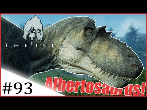 The Isle | New Dino - Albertosaurus - SHOWCASE! | #93 [Early Access]