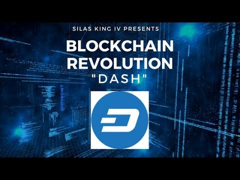 Silas King IV - DASH Review (Blockchain Revolution)