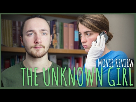 The Unknown Girl Movie Review