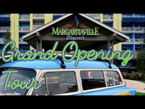 Margaritaville Gatlinburg Tennessee Grand Opening