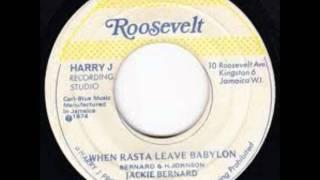Jackie Bernard - When Rasta Leave Babylon