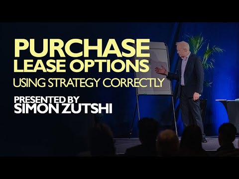 PURCHASE LEASE OPTION  | HOW TO USE THIS STRATEGY CORRECTLY | Simon Zutshi