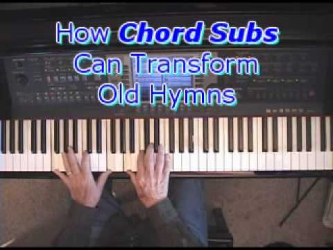 How Piano Chord Substitutions Can Transform Old Hymns | Piano ...