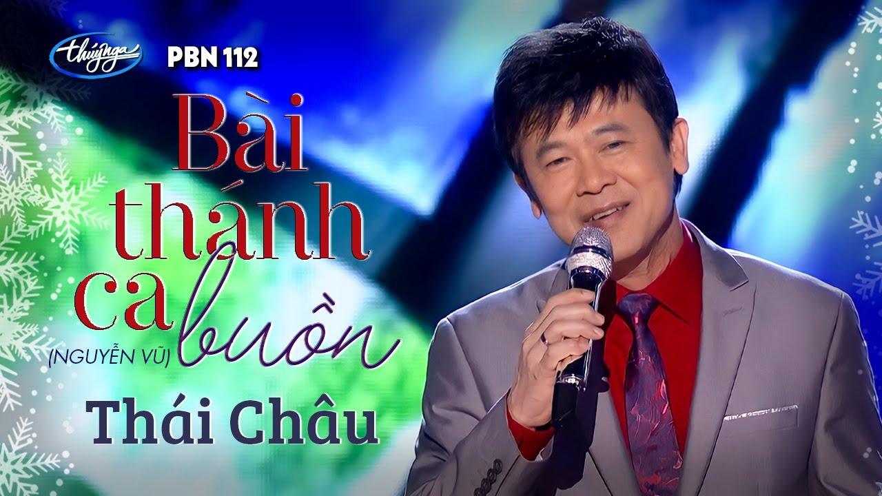 TÌNH KHÚC VÀNG | Bài Thánh Ca Buồn (Nguyễn Vũ) - Thái Châu | PBN 112