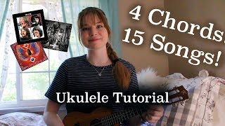 4 Chords 15 Songs! TUTORIAL | Lindsey's Uke