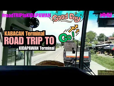 KABACAN ROAD TRIP TO KIDAPAWAN NORTH COTABATO