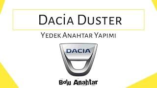 Dacia Duster Kumandalı Yedek Anahtar Yapımı