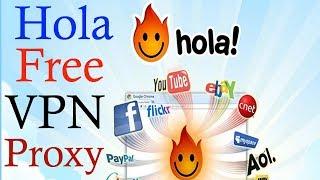 best free VPN .Hola free vpn proxy unblocker