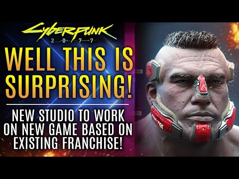 Cyberpunk 2077 - Well This Is Surprising! New Studio Working On New Game But What Is It? New Updates
