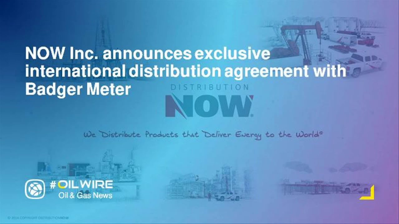 Now Inc Announces Exclusive International Distribution Agreement