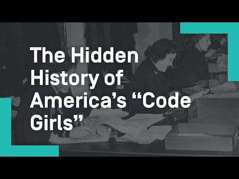 "The Hidden History of America's ""Code Girls"""