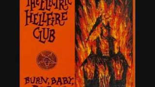 Electric Hellfire Club - Invocation/Age of Fire